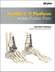AxSOS 3 Ankle Fusion Operative Technique