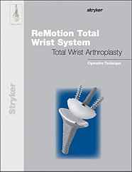 ReMotion Total Wrist operative technique