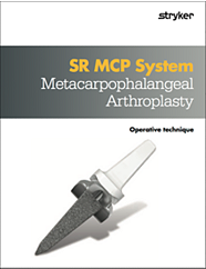 SR MCP System Metacarpophalangeal Arthroplasty operative technique
