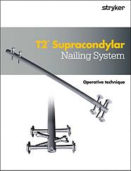 T2 Supracondylar operative technique