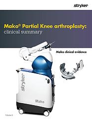 Mako Partial Knee arthroplasty clinical evidence - MAKPKA-CG-1