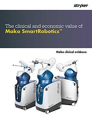 The clinical and economic value of Mako SmartRobotics clinical evidence - MKOEVS-AR-2